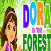 Dora in the Forest